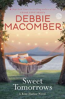 Sweet Tomorrows: A Rose Harbor Novel - Debbie Macomber [kindle] [mobi]