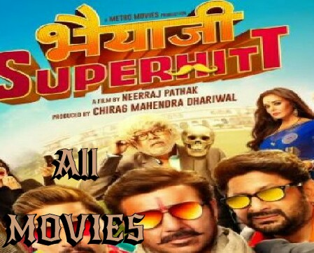 Bhaiaji Superhit Movie pic