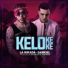 Descargar La Kikada ft Darkiel - KeloKeKe