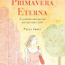 [LIVRO] Primavera Eterna, Paula Abreu