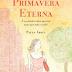 [LIVRO] Primavera Eterna, Paula Abreu