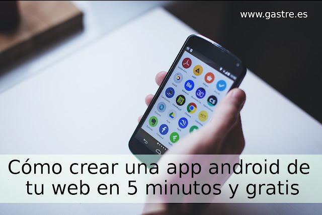 Crear app android de tu web gratis