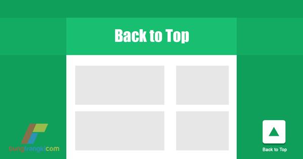 "Membuat Tombol ""Back to Top"" di Blogger/Blogspot"