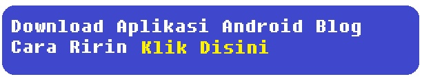 Banner Download Aplikasi Blog Cara Ririn
