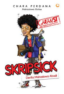 Skripsick - Review Buku:  Skripsick: Derita Mahasiswa Abadi