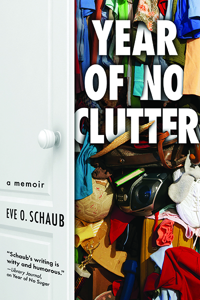 Eve O. Schaub, how to deal with clutter, spring cleaning, books about organizing
