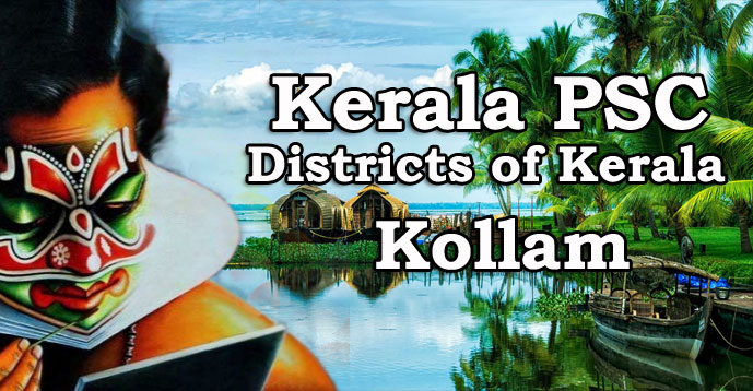 Kerala PSC - Districts of Kerala - Kollam