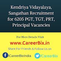 Kendriya Vidayalaya, Sangathan Recruitment for 6205 PGT, TGT, PRT, Principal Vacancies