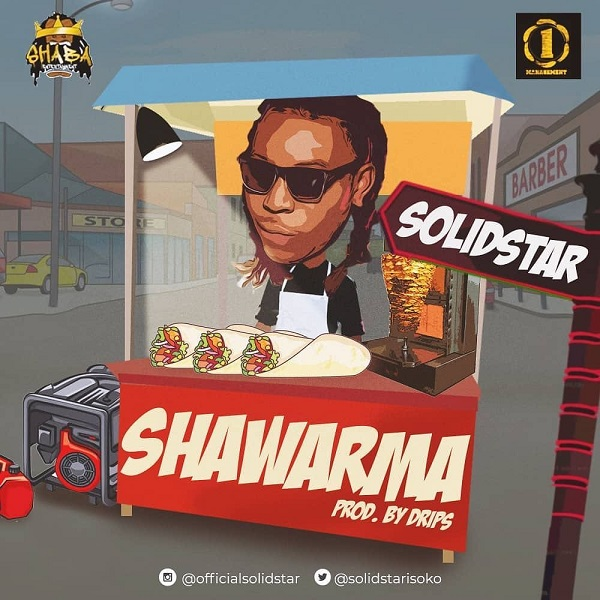 DOWNLOAD MP3: SolidStar - Shawarma