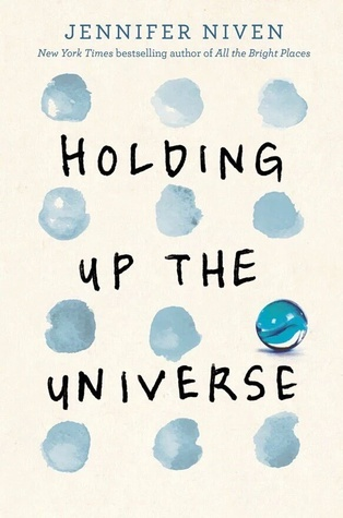 holding up the universe book, jennifer niven holding up the universe, best ya books, best young adult books