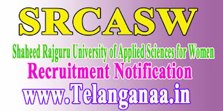 SRCASW (Shaheed Rajguru University of Applied Sciences for Women) Recruitment Notification 2016