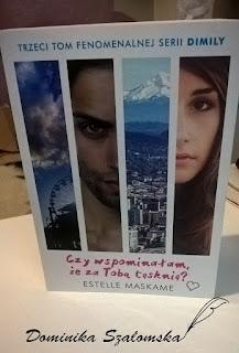 """#127 Recenzja książki """"Czy wspominałam, że za Tobą tęsknie?"""" Estelle Maskame"""