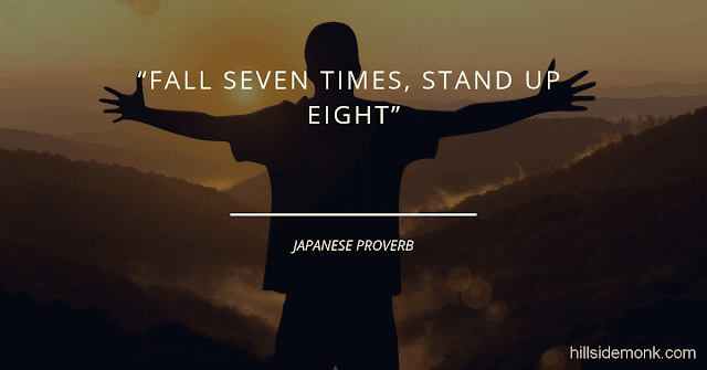 Short Uplifting Quotes To Lift You In Hard Times-5 Fall seven times, stand up eight.