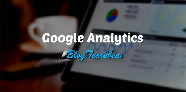 Google Analytics hesabı açma ve Blogger'a ekleme