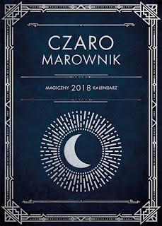CzaroMarownik - magiczny kalendarz 2018. Przedpremierowo.