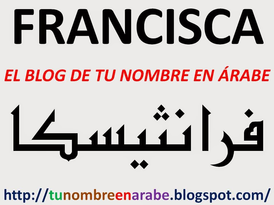 Nombre francisca en letras arabes tattoo