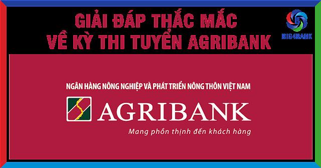 Giải Đáp Thắc Mắc Về Kỳ Thi Tuyển Agribank 2017
