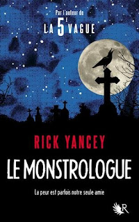 Le Monstrologue - Rick Yancey