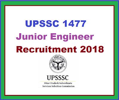 Sarkari Job:-UPSSC 1477 Junior Engineer Recruitment 2018 Sub Engineer Apply Online