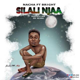 Nacha Ft. Bright - Silali Njaa
