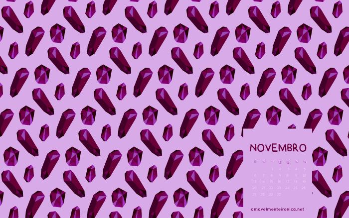 Papéis de Parede de Novembro | Amavelmente Irônica