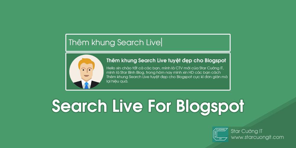 Thêm khung Search Live tuyệt đẹp cho Blogspot