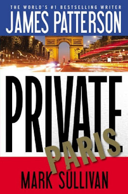 Private Paris by James Patterson and Mark Sullivan - book cover