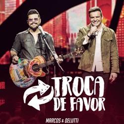Música Troca de Favor – Marcos e Belutti Mp3