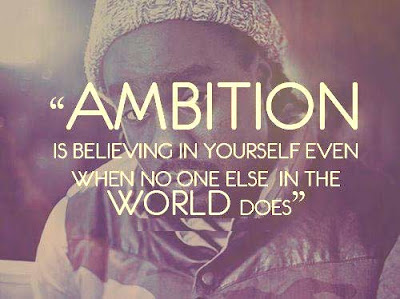 Ambition Quotes and Sayings
