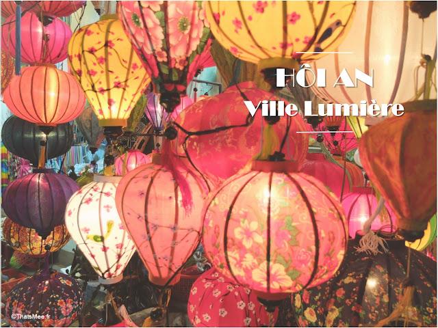 lampions lumiere hoi an centr du vietnam