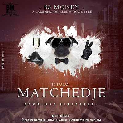 B3 Money - Matchedje