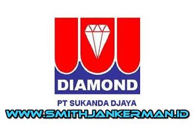 Lowongan PT. Sukanda Djaya (Diamond) Pekanbaru Maret 2018