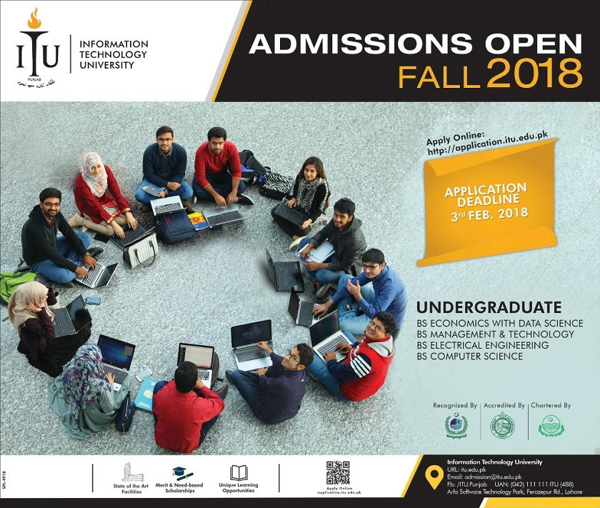Admissions Open in ITU, Universities Admissions in Lahore, Engineering Admissions in Lahore, Admissions 2018, Universities in Lahore, Punjab