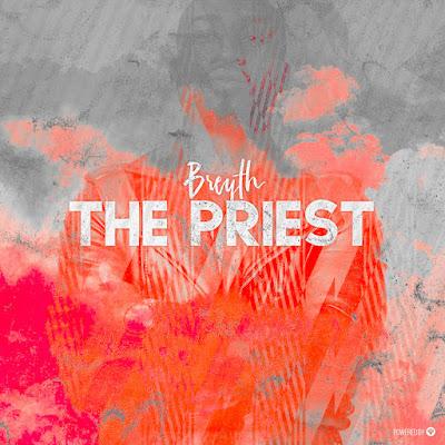 Breyth - The Priest (EP)