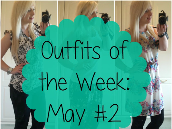 Outfits of the Week: May #2