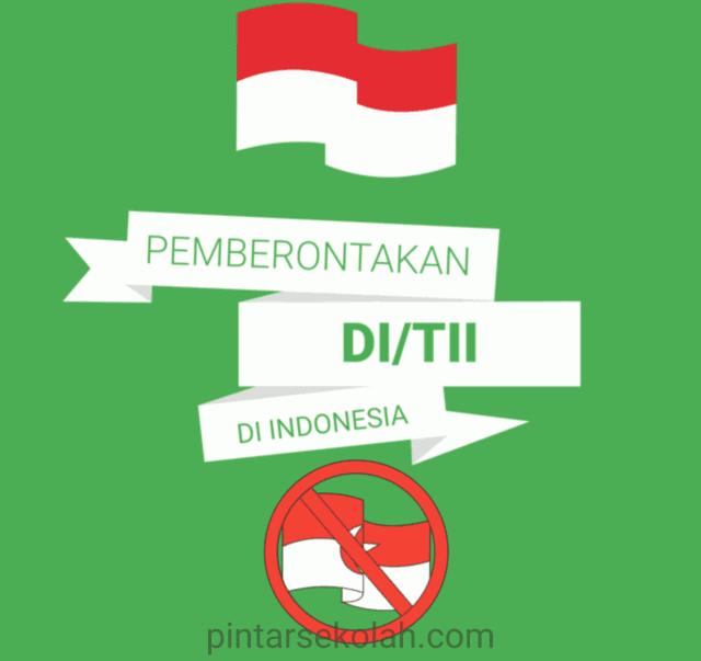 Pemberontakan DI/TII di Indonesia Lengkap Pintar Sekolah