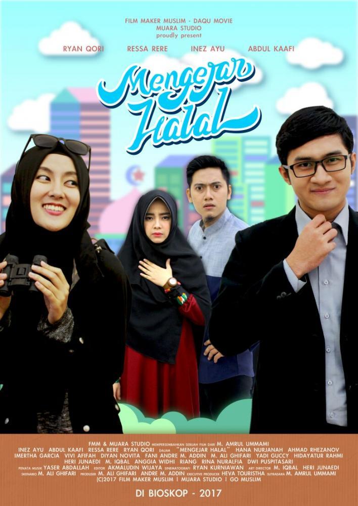 download film indonesia terbaru mengejar halal 2017 full