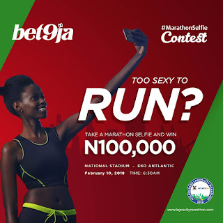 Too sexy to run? Win N100,000 Cash In The #Bet9jaMarathonSelfie Contest