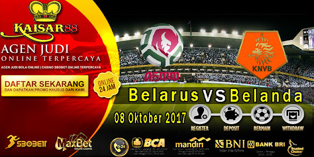 Prediksi bola terpercaya World Cup Belarus vs Netherlands 08 Oktober 2017