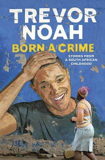 Born a Crime by Trevor Noah PDF Book Download