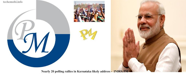 https://www.techemobi.info/2018/04/nearly-20-polling-rallies-in-karnataka.html