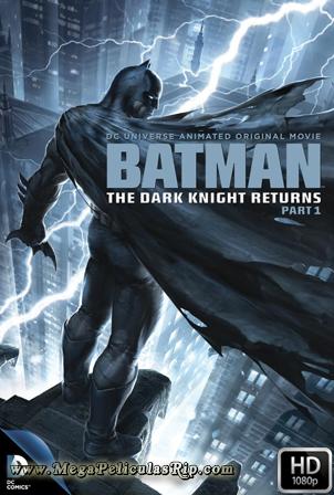 Batman: El Regreso Del Caballero Oscuro, Parte 1 [1080p] [Latino-Ingles] [MEGA]