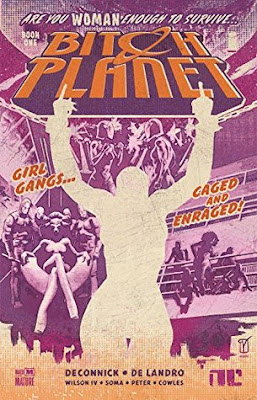 Book Review, Bitch Planet Vol 1: Extraordinary Machine, Kelly Sue DeConnick, Valentine De Landro, Taki Soma, Robert Wilson, InToriLex