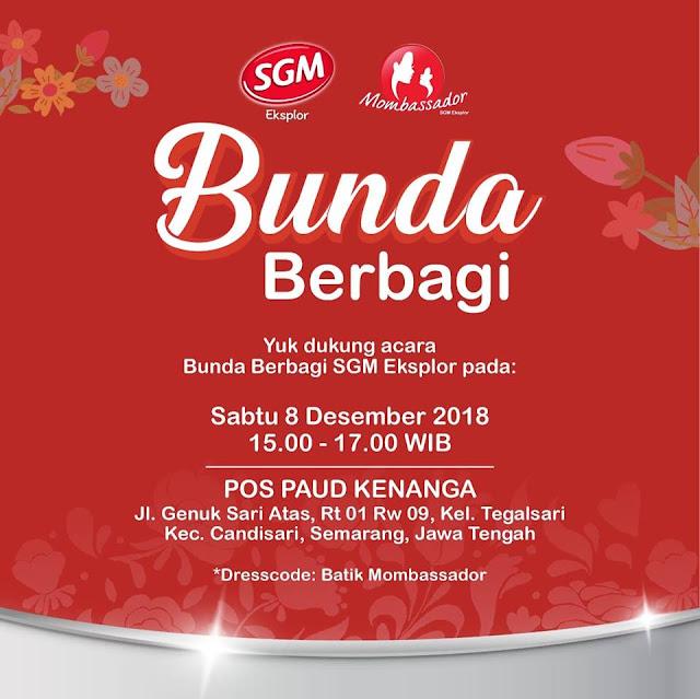 Bunda Berbagi MOMBASSADOR SGM EKSPLOR Semarang...   Bagiamana Ya Keseruannya??