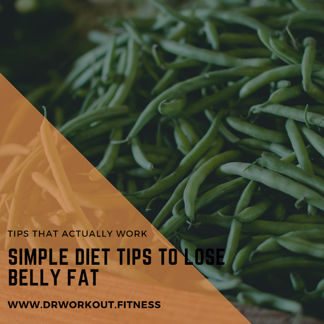Simple Diet Tips To Lose Belly Fat