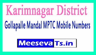Gollapalle Mandal MPTC Mobile Numbers List Karimnagar District in Telangana State
