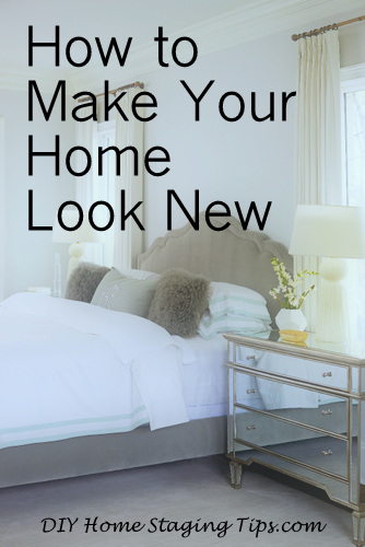 Diy home staging tips how to make your home look new for Diy home staging ideas