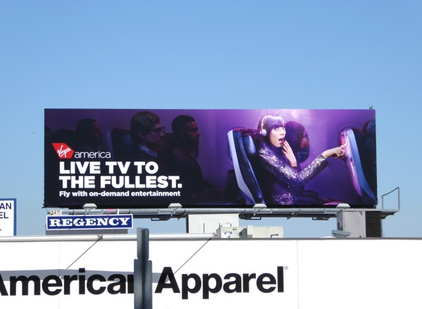 Live TV to fullest Virgin America billboard