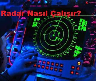 Radar Nasıl Çalışır?