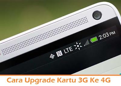 Cara Upgrade Kartu 3G Ke 4G (Termudah.com)